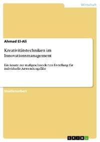 Cover Kreativitätstechniken im Innovationsmanagement