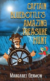 Cover Captain Bluebottle's Amazing Treasure Hunt