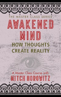 Cover Awakened Mind (Master Class Series)