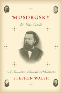 Cover Musorgsky and His Circle