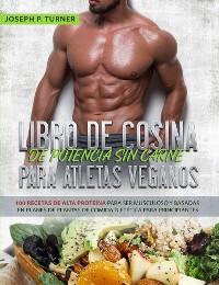 Cover Libro De Cocina De Potencia Sin Carne Para Atletas Veganos