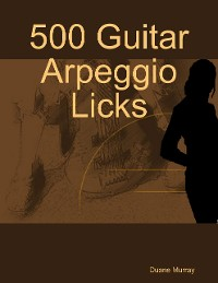 Cover 500 Guitar Arpeggio Licks