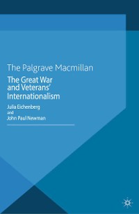 Cover The Great War and Veterans' Internationalism