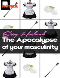 Cover Sissy Husband: The Apocalypse of Your Masculinity