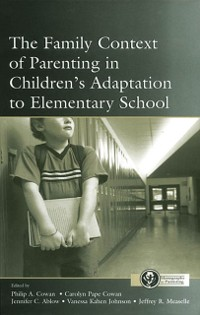 Cover Family Context of Parenting in Children's Adaptation to Elementary School
