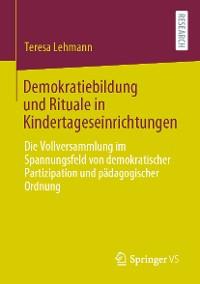 Cover Demokratiebildung und Rituale in Kindertageseinrichtungen