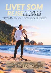 Cover Livet som rejseleder