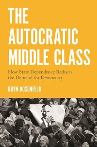 Cover The Autocratic Middle Class