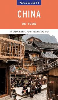 Cover POLYGLOTT on tour Reiseführer China