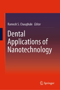 Cover Dental Applications of Nanotechnology