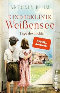 Cover Kinderklinik Weißensee – Tage des Lichts