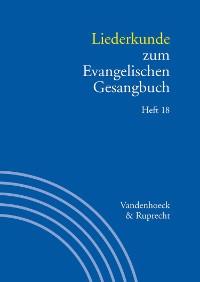 Cover Liederkunde zum Evangelischen Gesangbuch. Heft 18