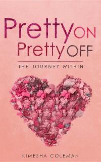 Cover Pretty On Pretty Off