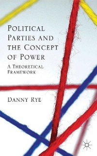 Cover Political Parties and the Concept of Power