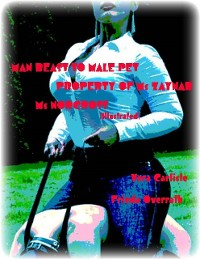 Cover Man Beast to Male Pet - Property of Ms Zaynab - Ms Norcross (Illustrated)