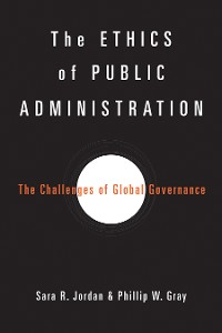 Cover The Ethics of Public Administration