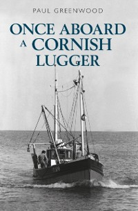 Cover Once Aboard a Cornish Lugger