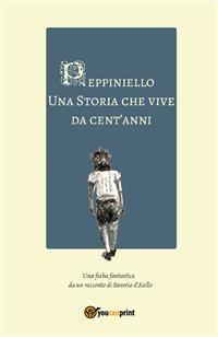 Cover Peppiniello, una storia che vive da cent'anni