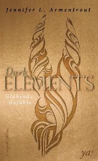 Cover Dark Elements 4 - Glühende Gefühle