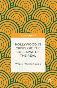 Cover Hollywood in Crisis or: The Collapse of the Real