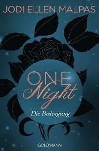 Cover One Night - Die Bedingung