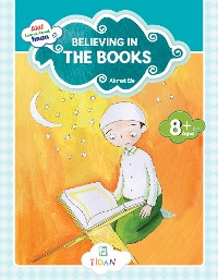 Cover Akif Learns About Iman - Believing in the Books