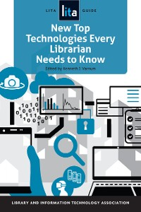 Cover New Top Technologies Every Librarian Needs to Know