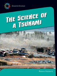 Cover The Science of a Tsunami