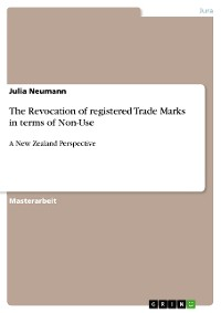 Cover The Revocation of registered Trade Marks  in terms of Non-Use