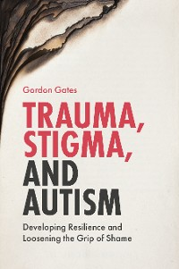 Cover Trauma, Stigma, and Autism