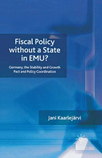 Cover Fiscal Policy Without a State in EMU?