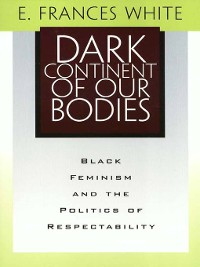 Cover Dark Continent of Our Bodies