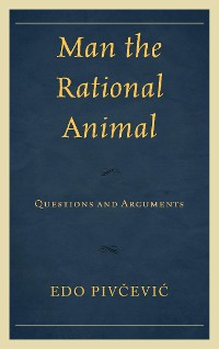 Cover Man the Rational Animal