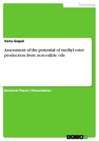 Cover Assessment of the potential of methyl ester production from non-edible oils
