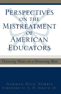 Cover Perspectives on the Mistreatment of American Educators
