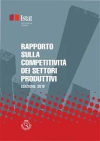 Cover Rapporto sulla competitività dei settori produttivi - Edizione 2019