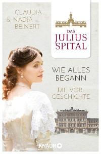Cover Das Juliusspital – Wie alles begann