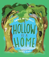Cover A Hollow Is a Home
