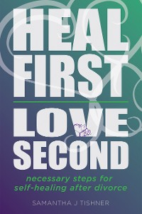 Cover Heal First. Love Second.