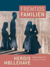 Cover Fremtidsfamilien