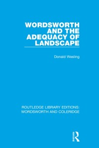 Cover Wordsworth and the Adequacy of Landscape