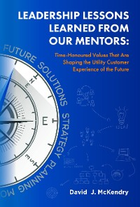 Cover Leadership Lessons Learned From Our Mentors: