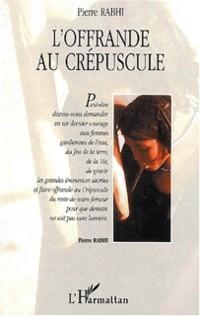 Cover OFFRANDE AU CREPUSCULE
