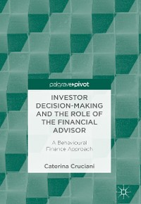 Cover Investor Decision-Making and the Role of the Financial Advisor