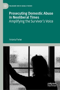 Cover Prosecuting Domestic Abuse in Neoliberal Times
