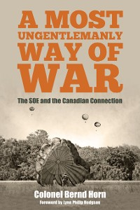 Cover A Most Ungentlemanly Way of War