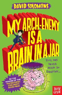 Cover My Arch Enemy Is a Brain in a Jar