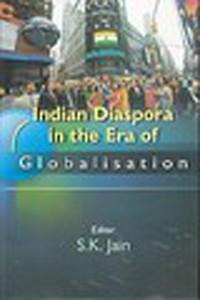 Cover Indian Diaspora In the Era of Globalisation