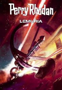 Cover Perry Rhodan: Lemuria (Sammelband)