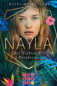 Cover Nayla 1: Die Tochter des Paradieses